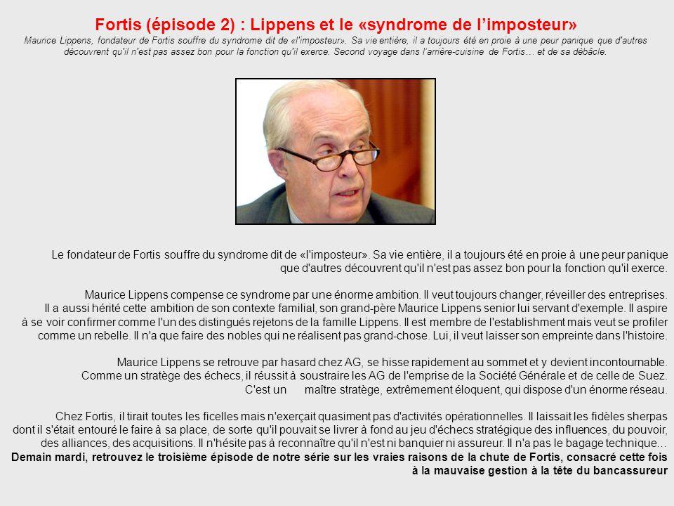 Fortis (épisode 2) : Lippens et le «syndrome de l'imposteur»
