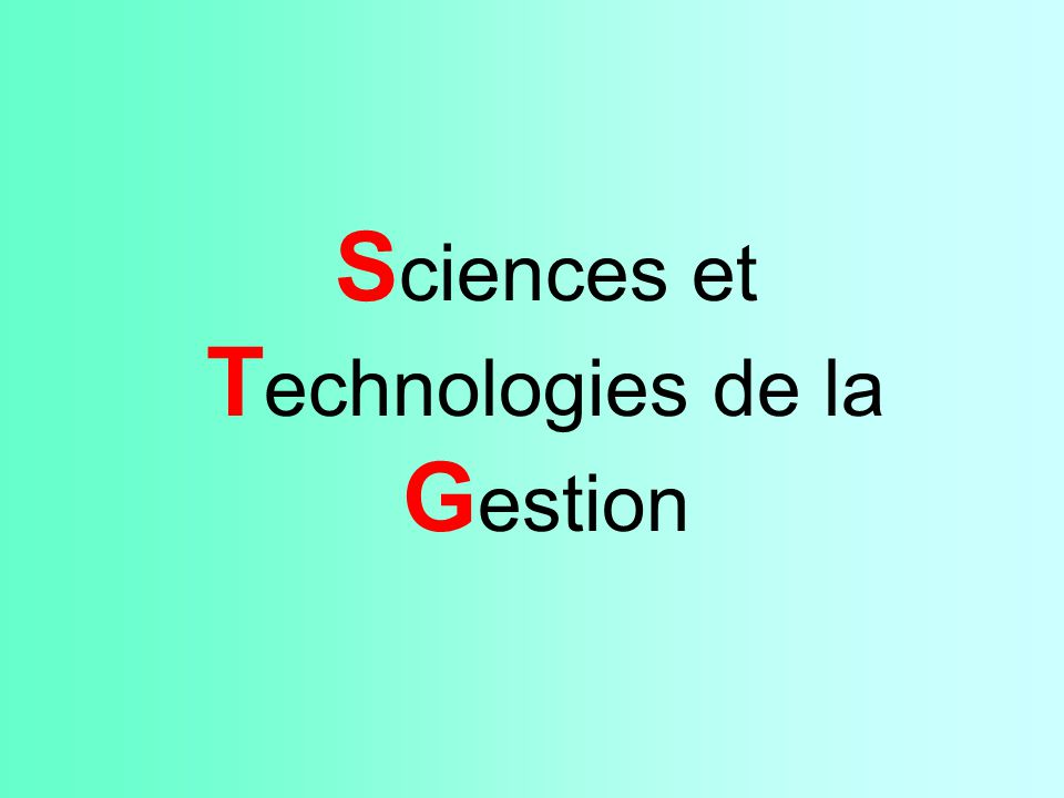 Sciences et Technologies de la Gestion