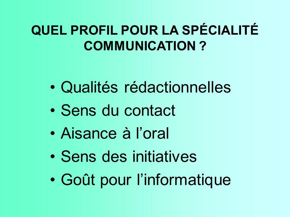 QUEL PROFIL POUR LA SPÉCIALITÉ COMMUNICATION