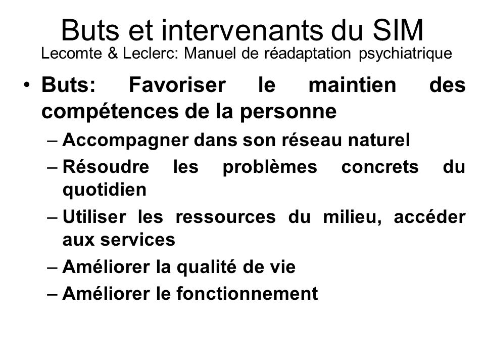 Buts et intervenants du SIM Lecomte & Leclerc: Manuel de réadaptation psychiatrique