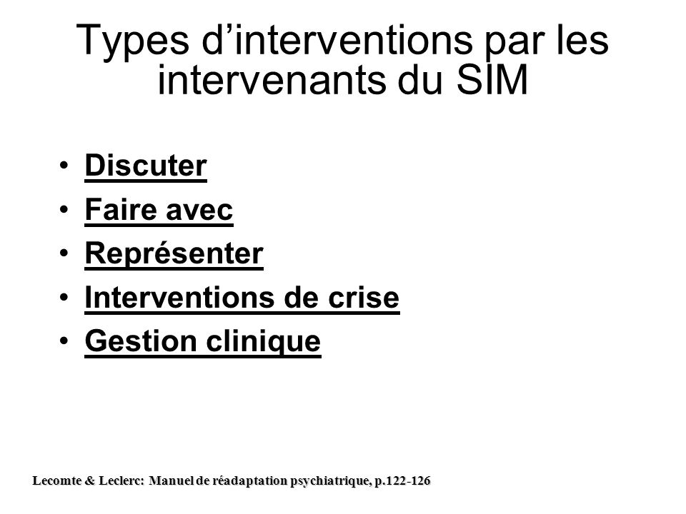 Types d'interventions par les intervenants du SIM