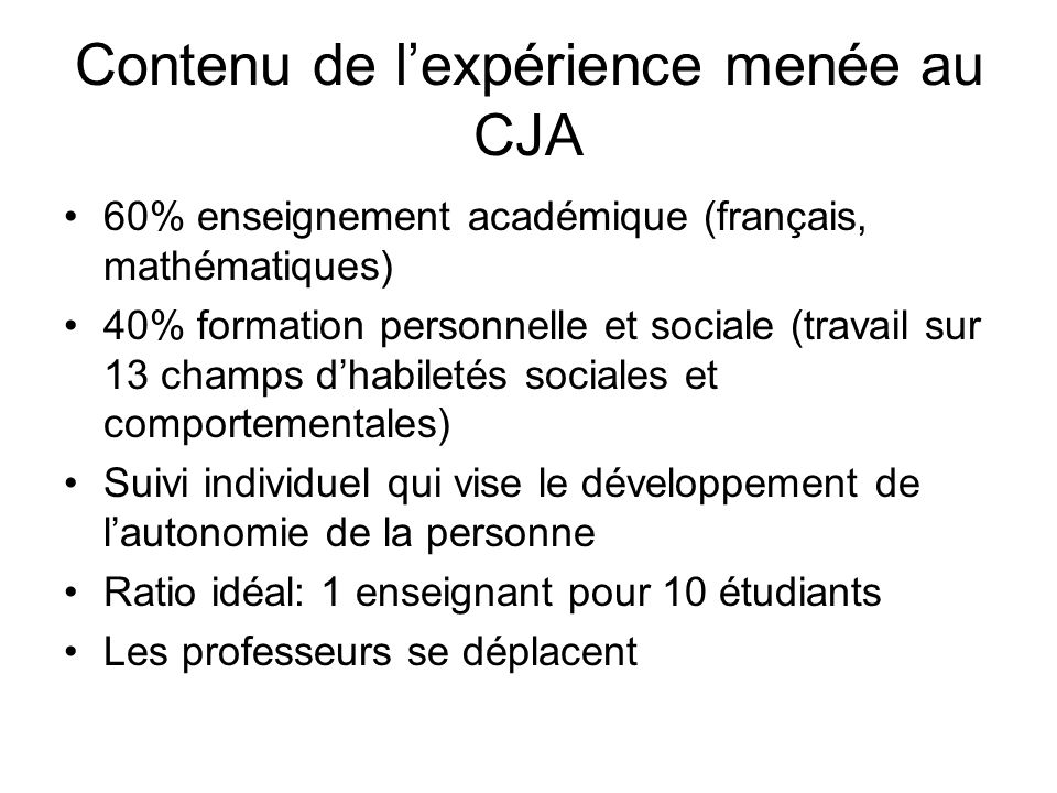Contenu de l'expérience menée au CJA