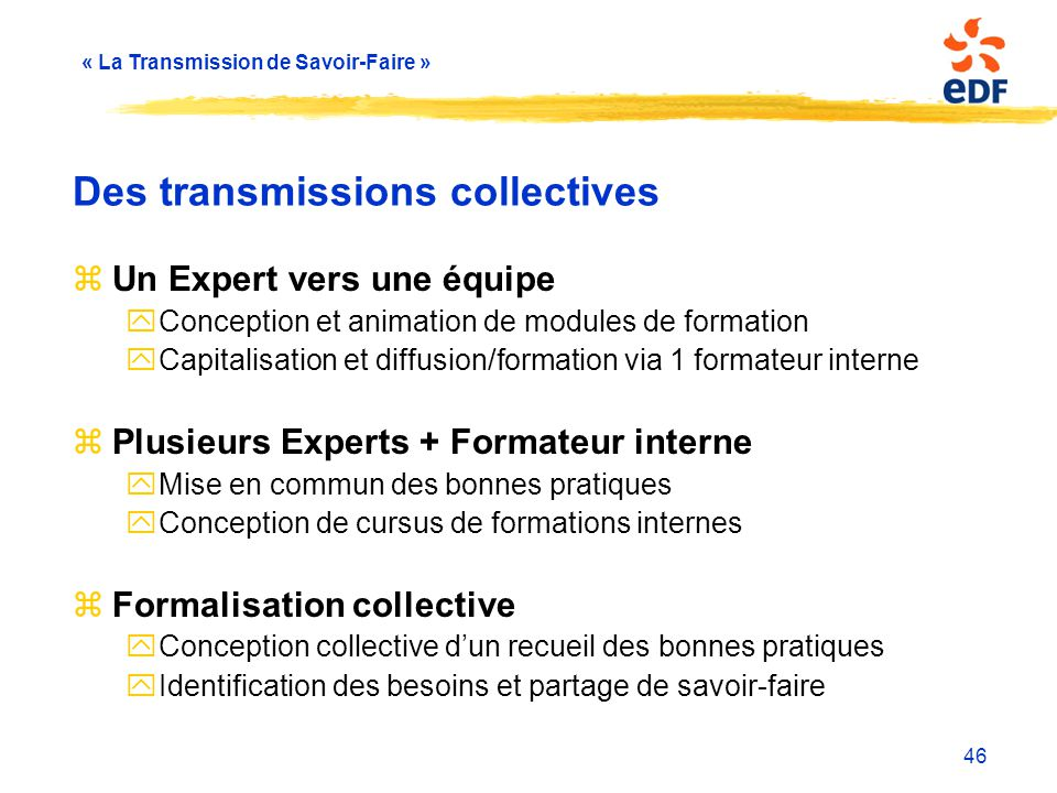 Des transmissions collectives