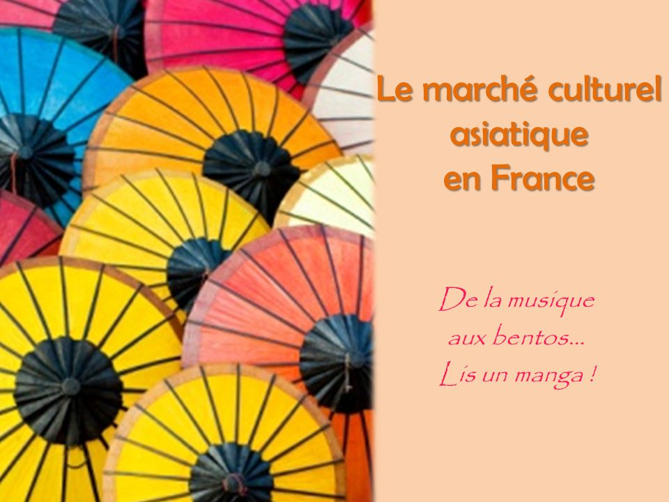 Le marché culturel asiatique en France