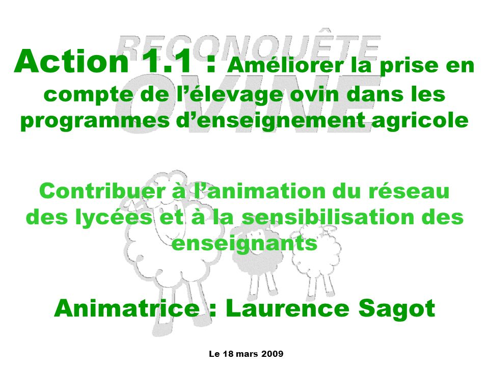 Animatrice : Laurence Sagot