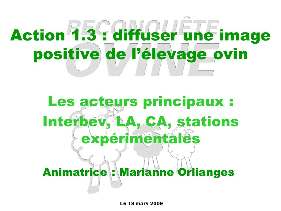 Action 1.3 : diffuser une image positive de l'élevage ovin