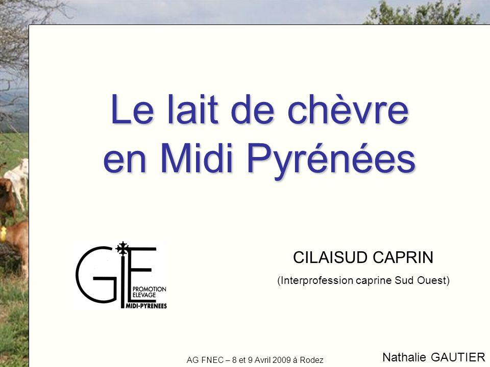 Le lait de chèvre en Midi Pyrénées