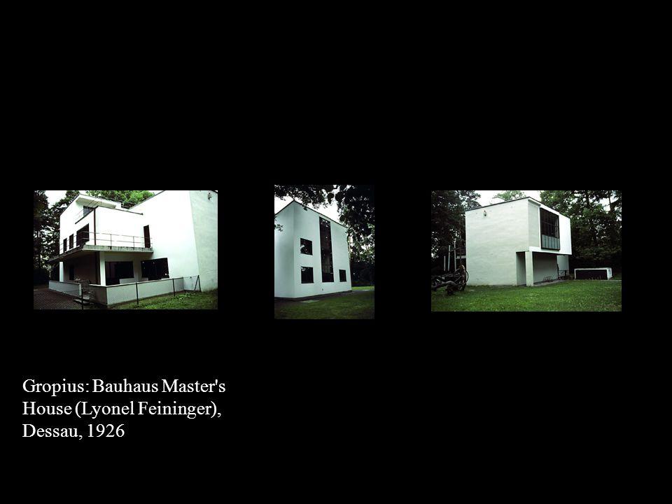 Gropius: Bauhaus Master s