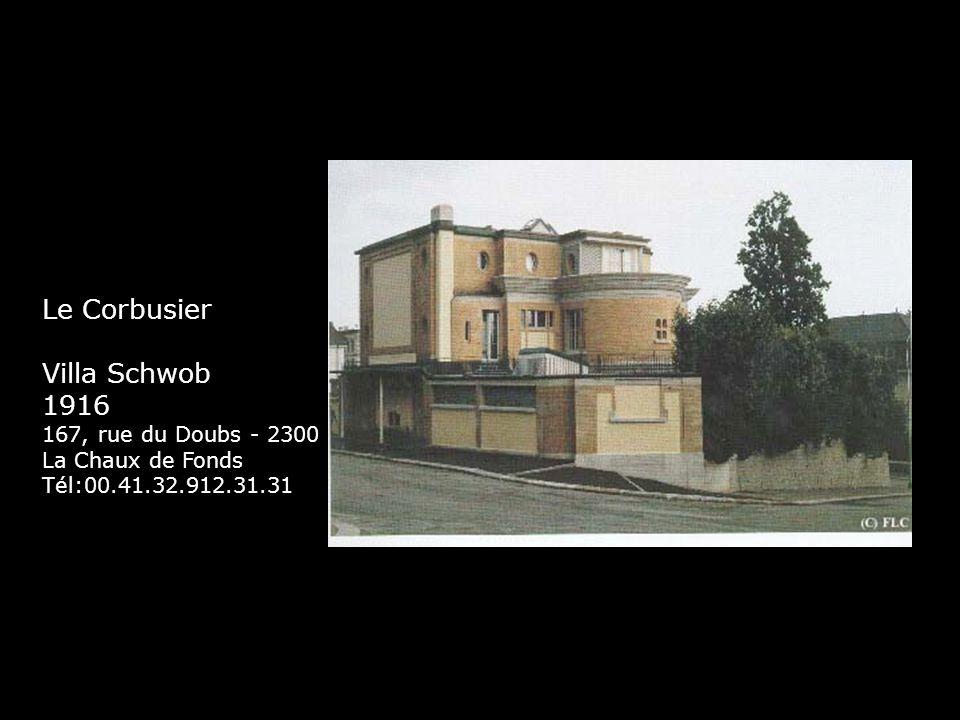Le Corbusier Villa Schwob 1916 167, rue du Doubs - 2300