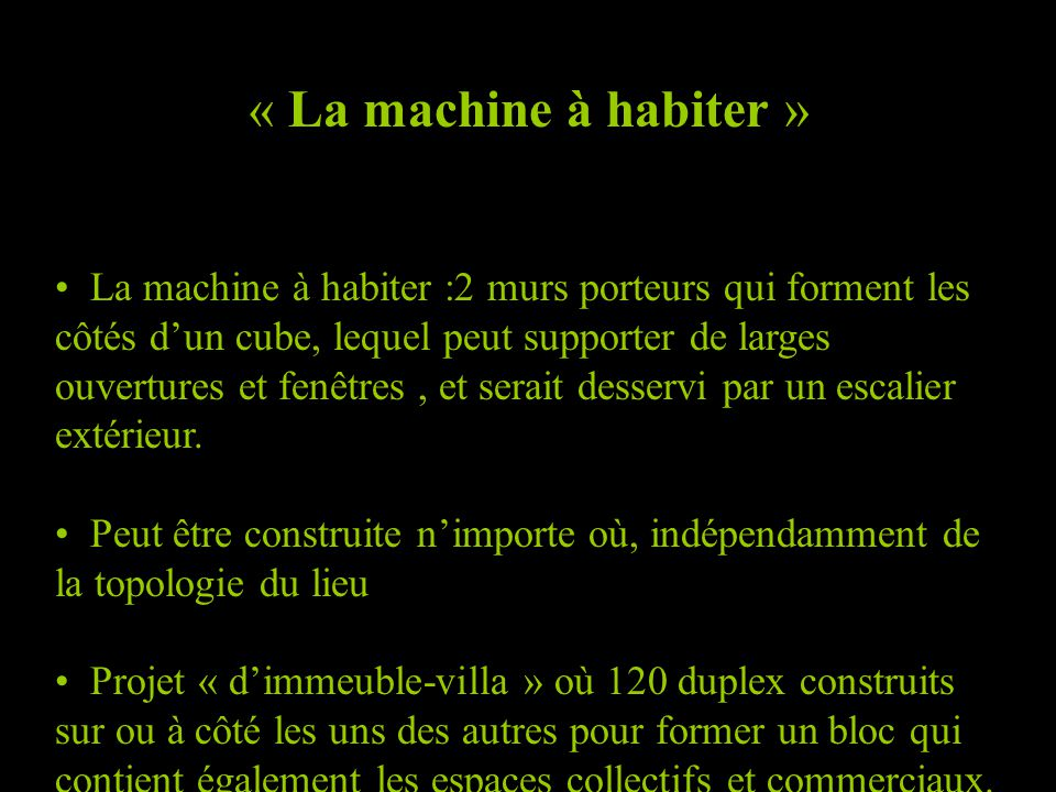 « La machine à habiter »