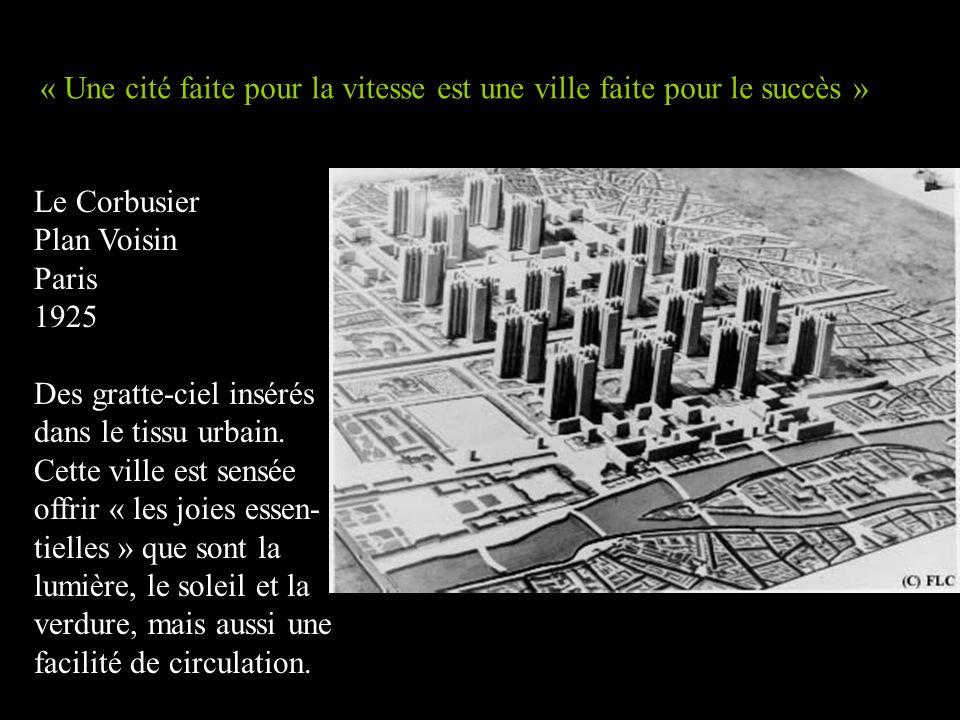 « Une cité faite pour la vitesse est une ville faite pour le succès »