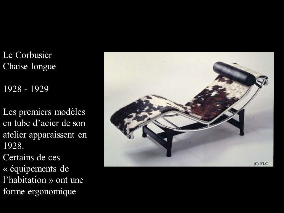 Le Corbusier Chaise longue. 1928 - 1929. Les premiers modèles en tube d'acier de son atelier apparaissent en 1928.