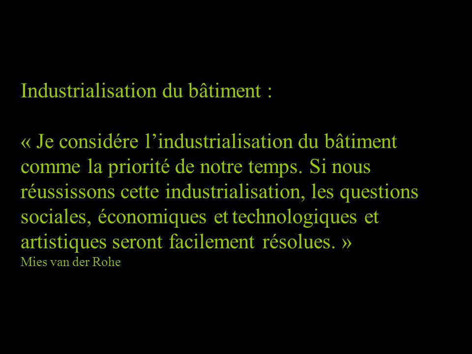 Industrialisation du bâtiment :