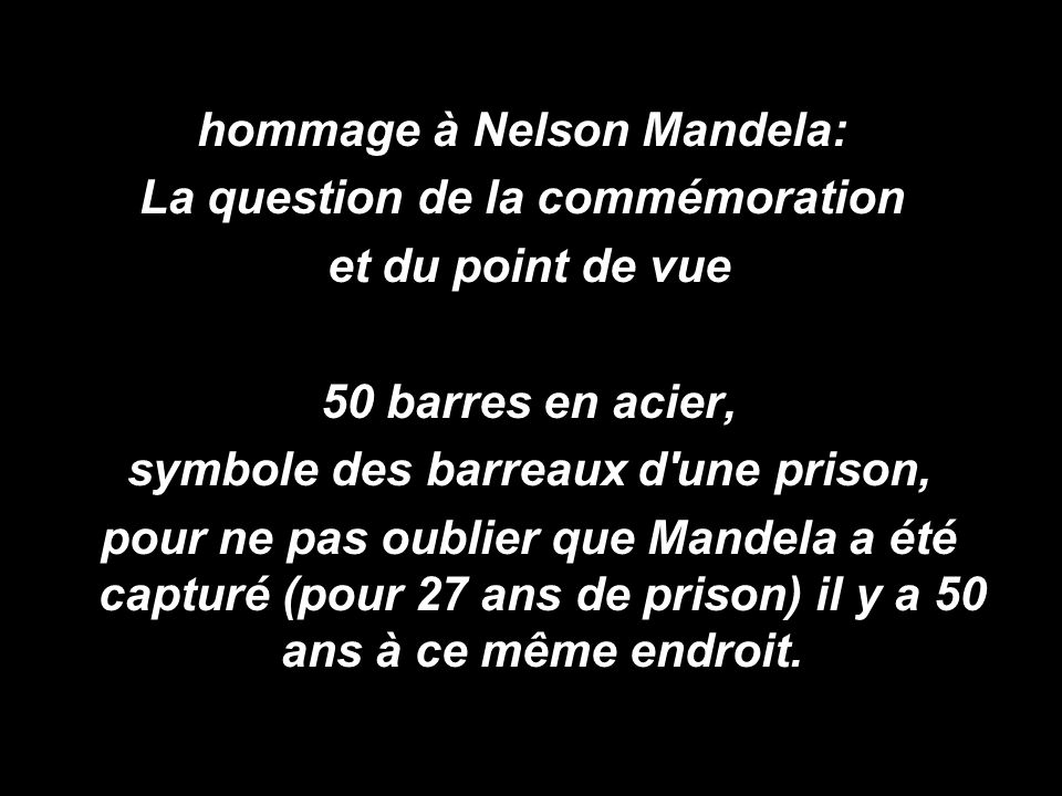 hommage à Nelson Mandela: La question de la commémoration