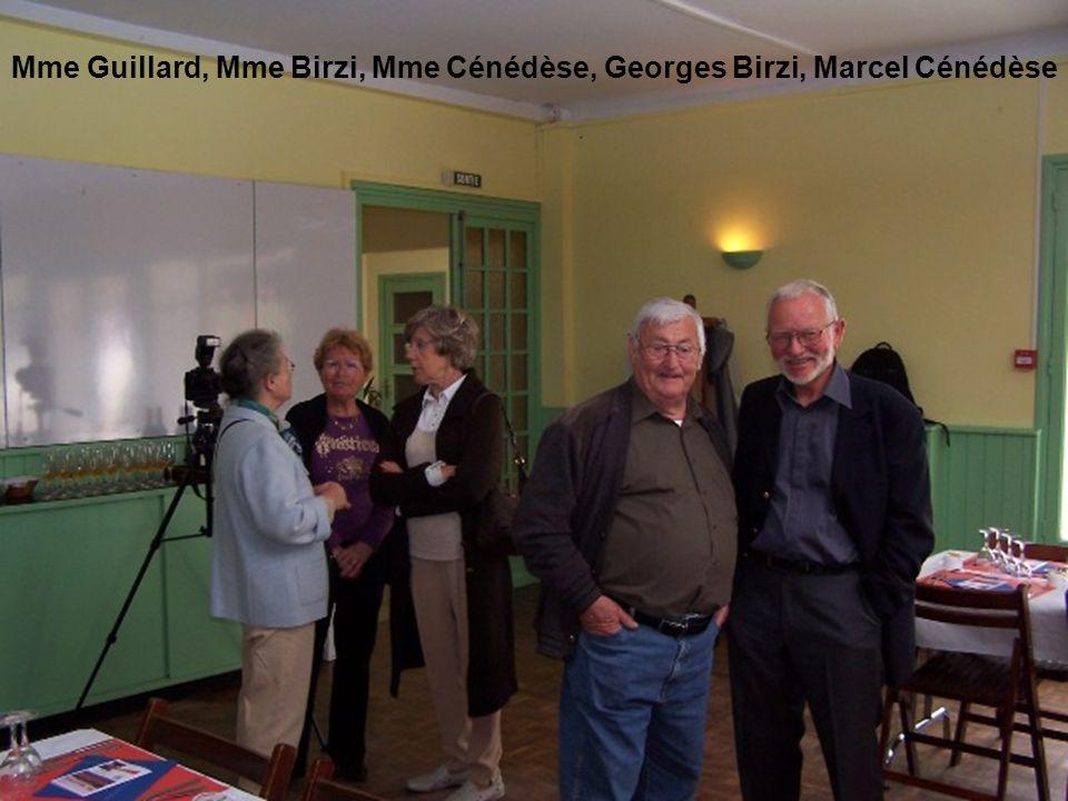 Mme Guillard, Mme Birzi, Mme Cénédèse, Georges Birzi, Marcel Cénédèse