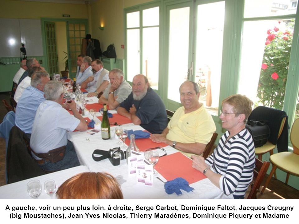 A gauche, voir un peu plus loin, à droite, Serge Carbot, Dominique Faltot, Jacques Creugny (big Moustaches), Jean Yves Nicolas, Thierry Maradènes, Dominique Piquery et Madame