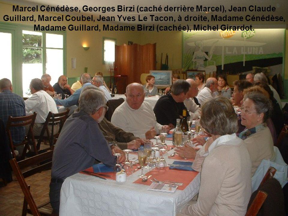 Marcel Cénédèse, Georges Birzi (caché derrière Marcel), Jean Claude Guillard, Marcel Coubel, Jean Yves Le Tacon, à droite, Madame Cénédèse, Madame Guillard, Madame Birzi (cachée), Michel Girardot.