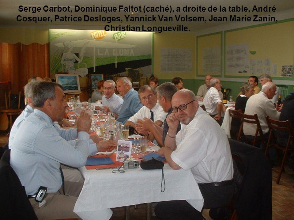 Serge Carbot, Dominique Faltot (caché), a droite de la table, André Cosquer, Patrice Desloges, Yannick Van Volsem, Jean Marie Zanin, Christian Longueville.