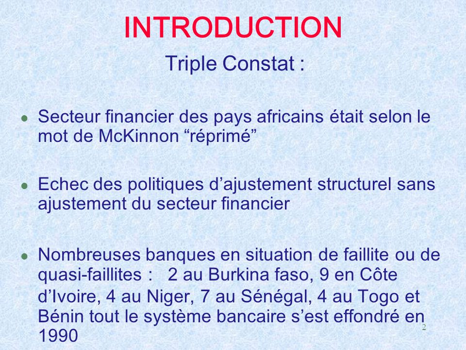 INTRODUCTION Triple Constat :