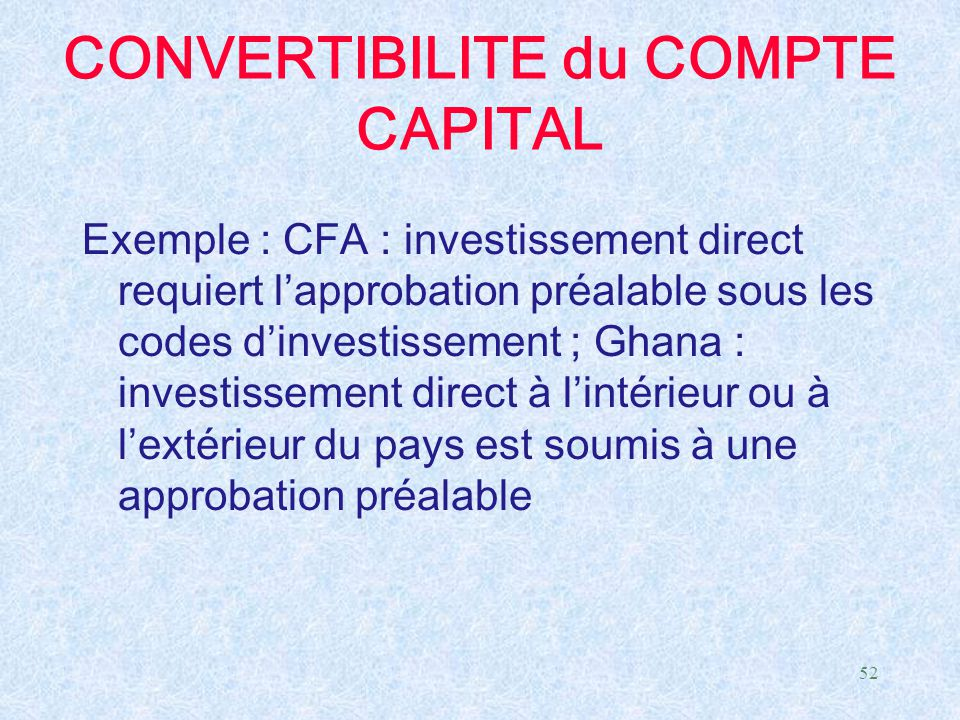 CONVERTIBILITE du COMPTE CAPITAL
