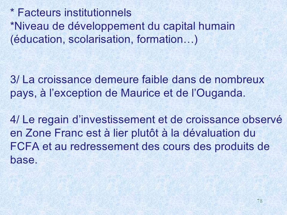 * Facteurs institutionnels
