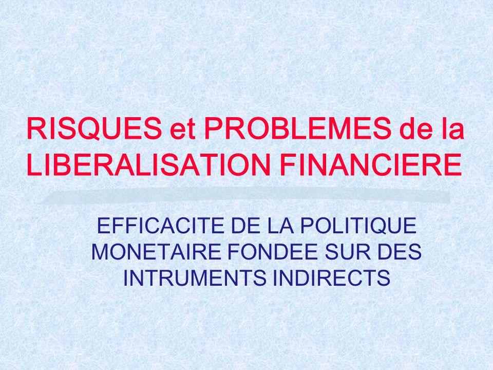 RISQUES et PROBLEMES de la LIBERALISATION FINANCIERE