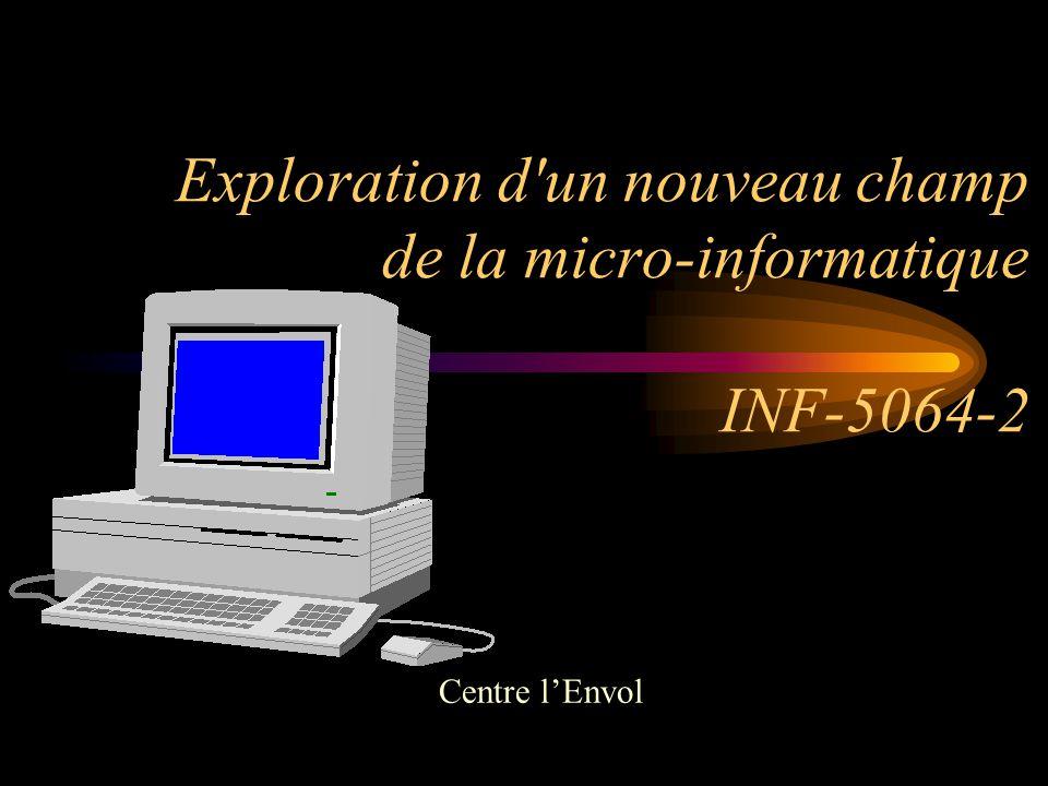 Exploration d un nouveau champ de la micro-informatique INF-5064-2
