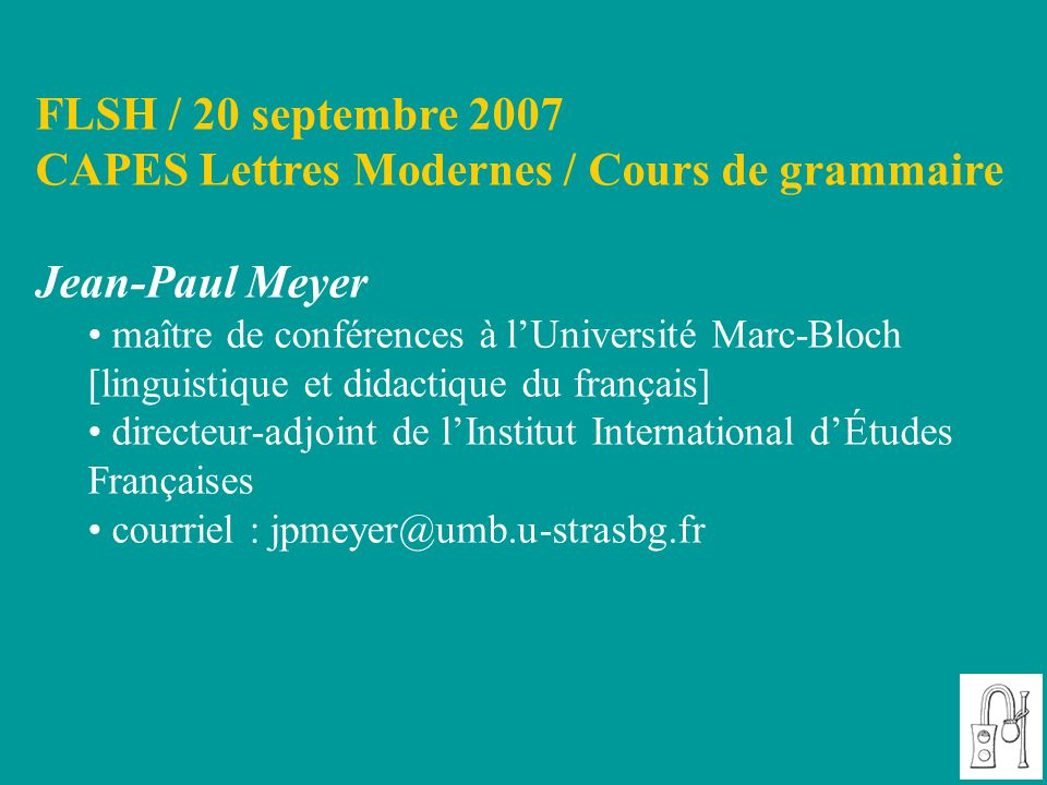 CAPES Lettres Modernes / Cours de grammaire Jean-Paul Meyer