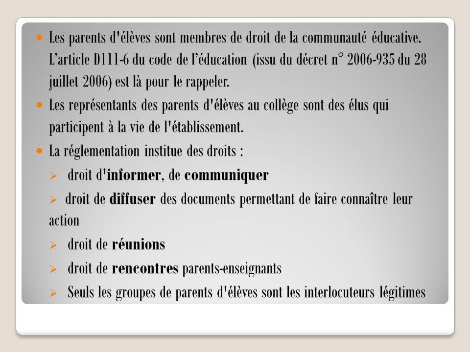 Les parents d élèves sont membres de droit de la communauté éducative