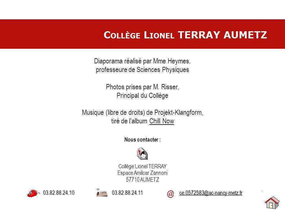 Collège Lionel TERRAY Espace Amilcar Zannoni 57710 AUMETZ