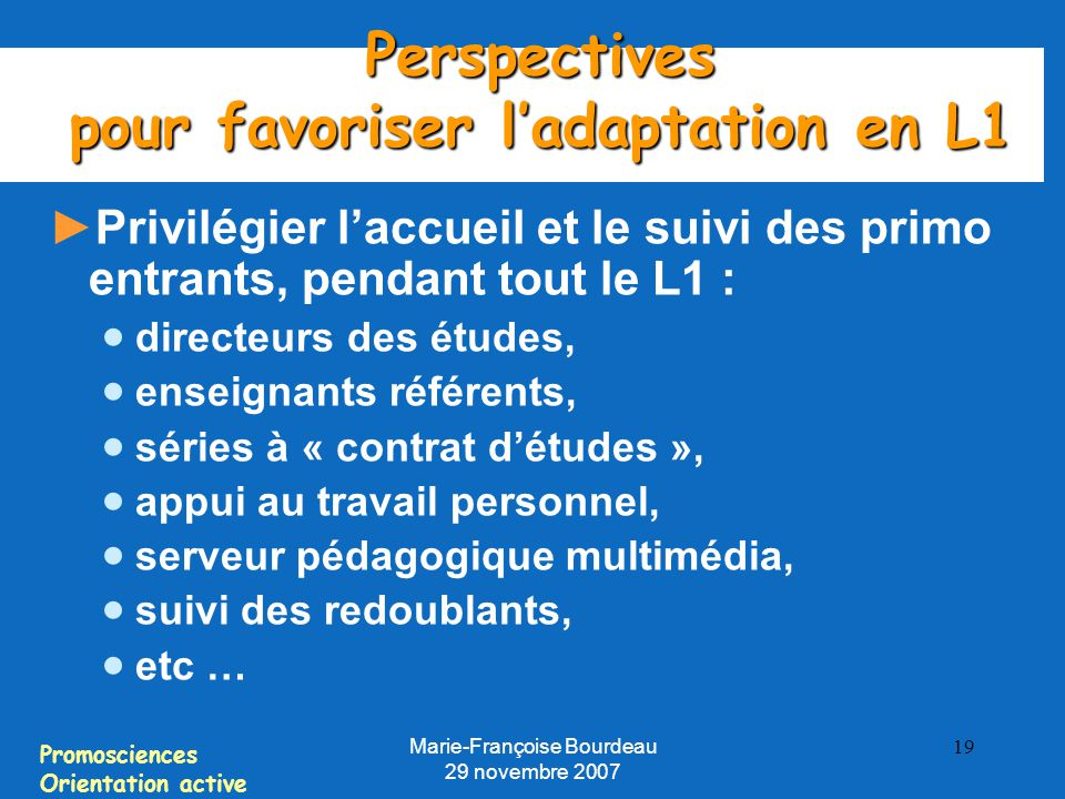 Perspectives pour favoriser l'adaptation en L1