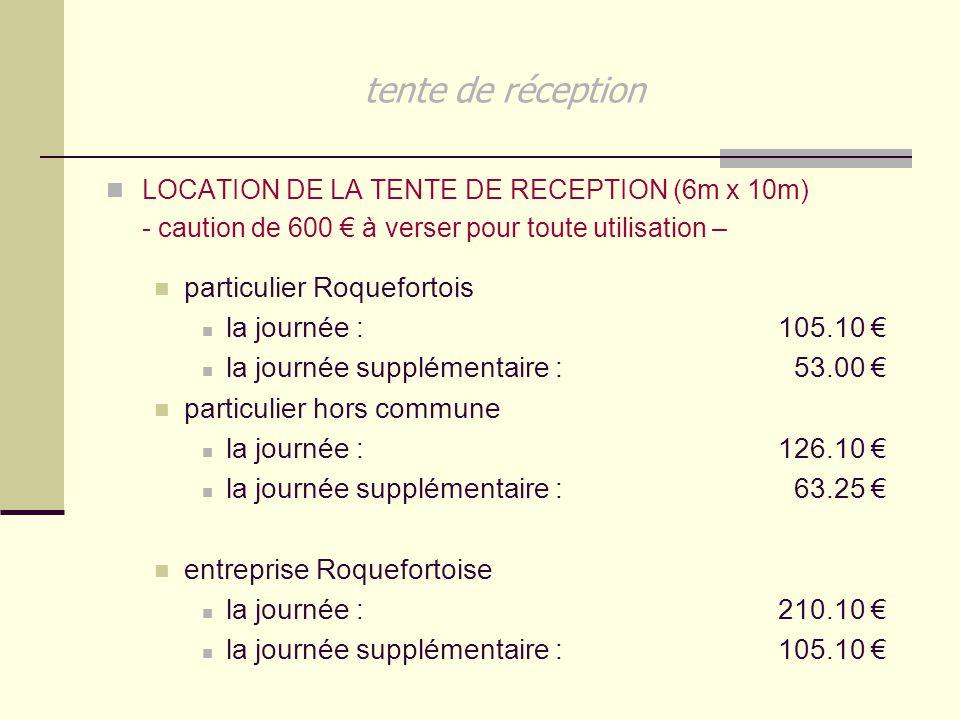 tente de réception particulier Roquefortois la journée : 105.10 €