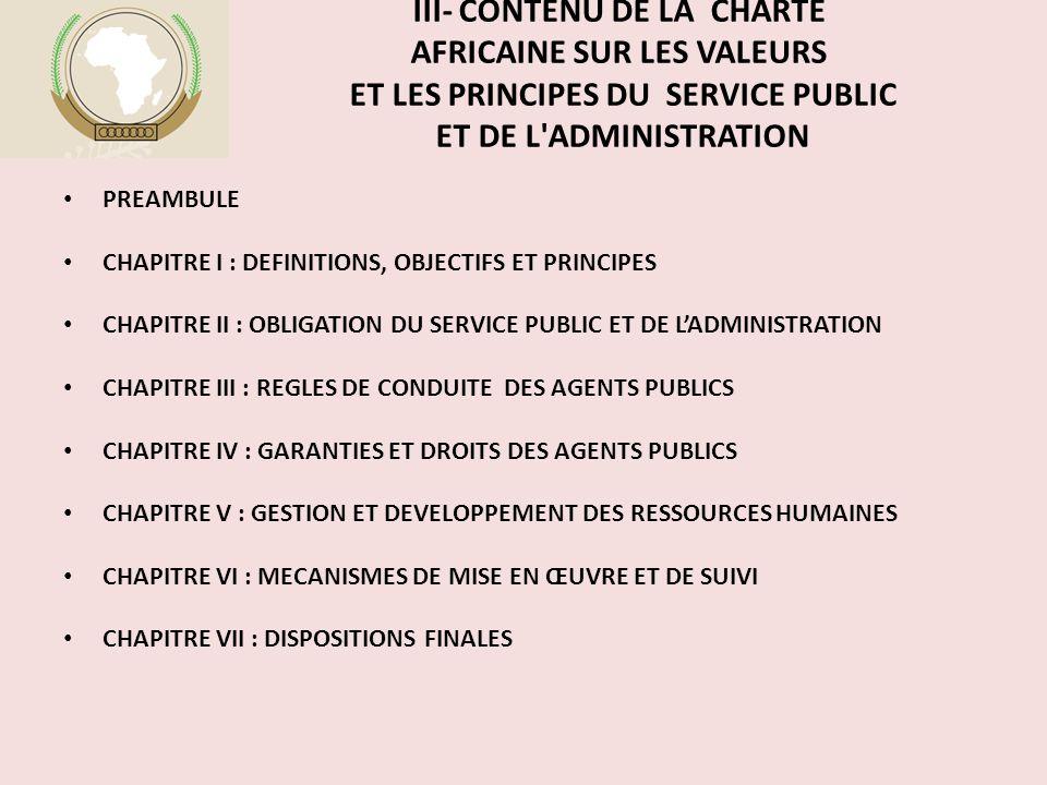 III- CONTENU DE LA CHARTE AFRICAINE SUR LES VALEURS ET LES PRINCIPES DU SERVICE PUBLIC ET DE L ADMINISTRATION