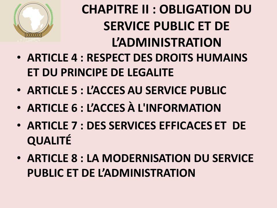 CHAPITRE II : OBLIGATION DU SERVICE PUBLIC ET DE L'ADMINISTRATION