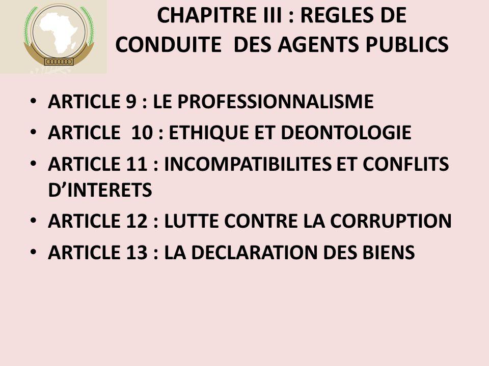CHAPITRE III : REGLES DE CONDUITE DES AGENTS PUBLICS