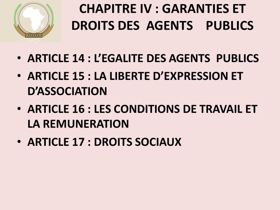 CHAPITRE IV : GARANTIES ET DROITS DES AGENTS PUBLICS
