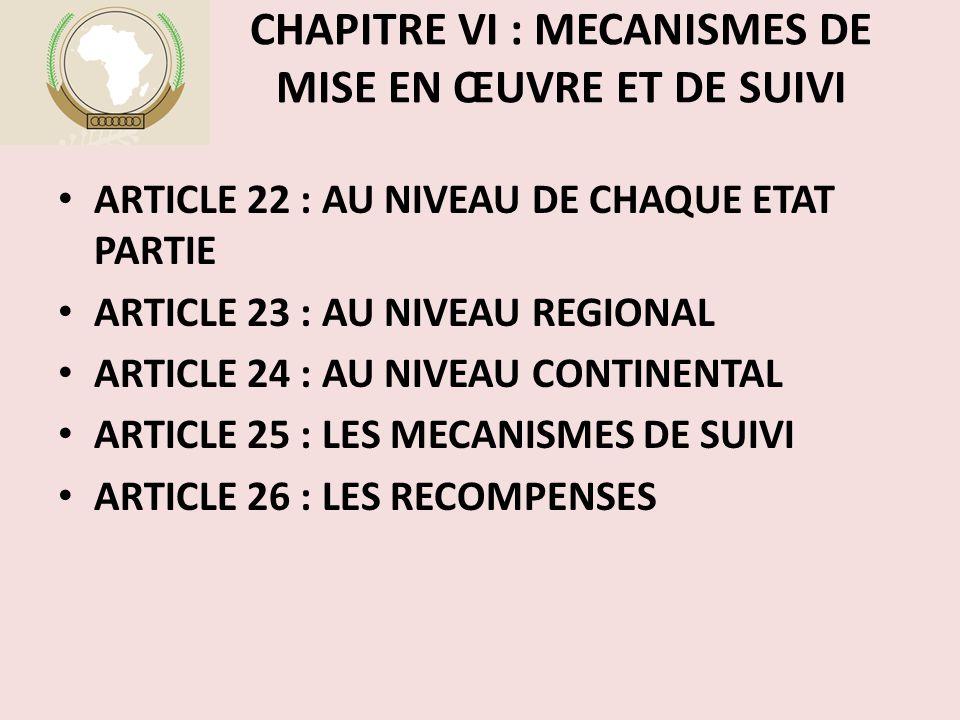 CHAPITRE VI : MECANISMES DE MISE EN ŒUVRE ET DE SUIVI