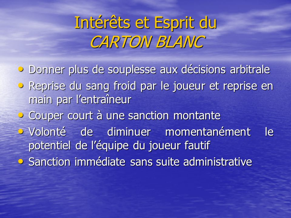 Intérêts et Esprit du CARTON BLANC