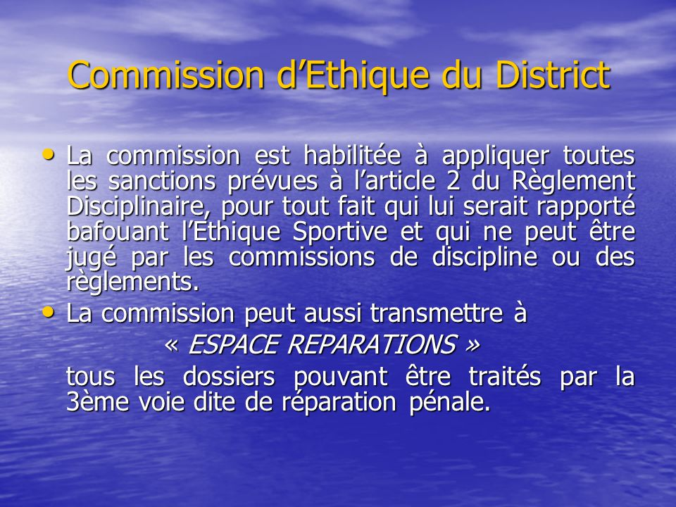 Commission d'Ethique du District