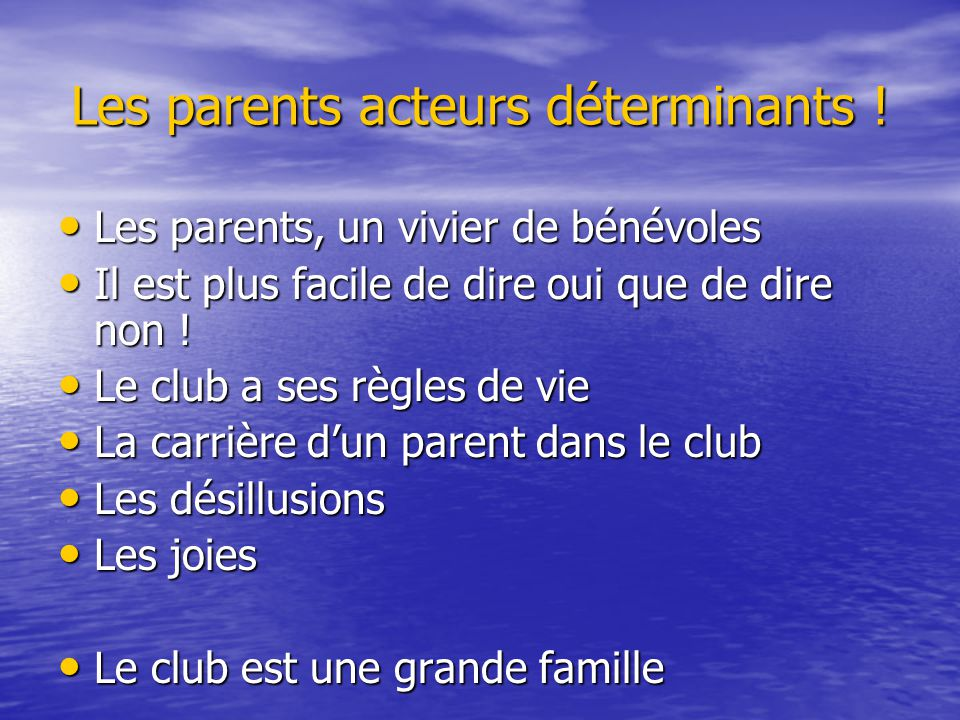 Les parents acteurs déterminants !