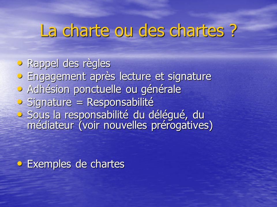 La charte ou des chartes