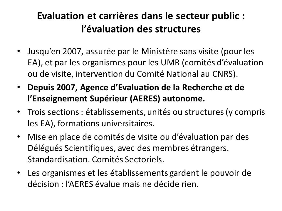 Evaluation et carrières dans le secteur public : l'évaluation des structures