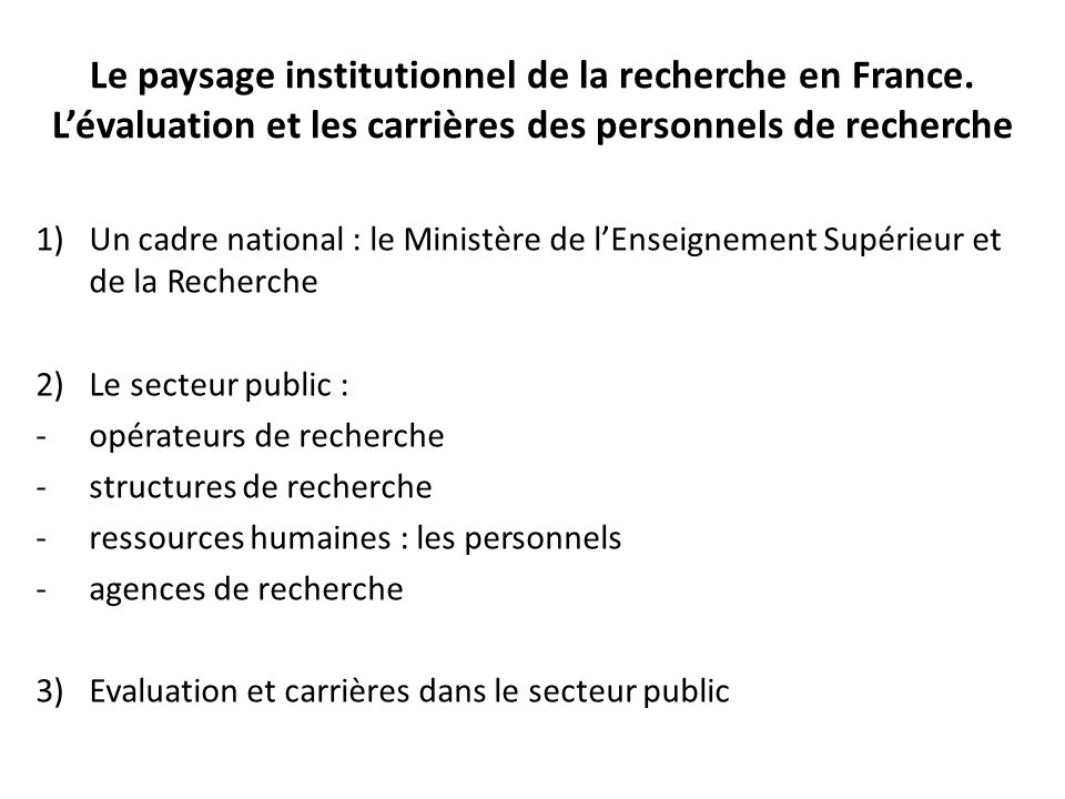 Le paysage institutionnel de la recherche en France