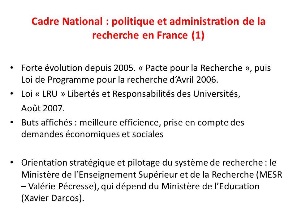 Cadre National : politique et administration de la recherche en France (1)