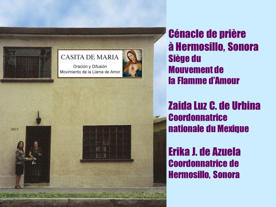 Cénacle de prière à Hermosillo, Sonora Siège du Mouvement de la Flamme d'Amour Zaida Luz C.