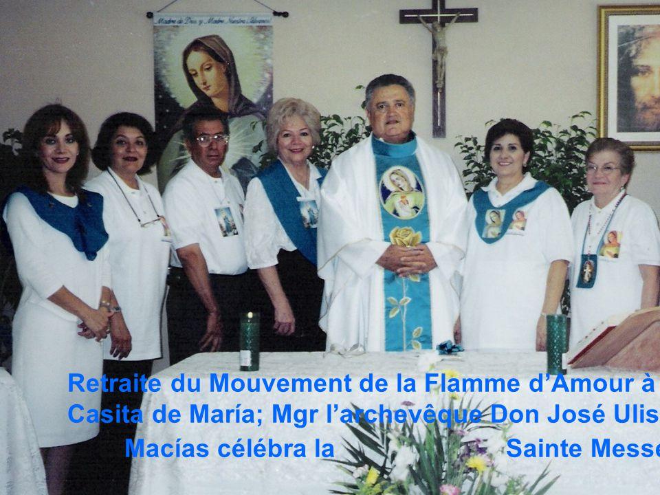 Retraite du Mouvement de la Flamme d'Amour à la Casita de María; Mgr l'archevêque Don José Ulises