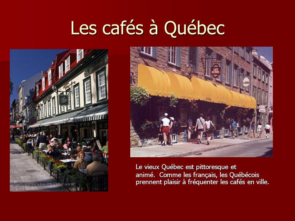 Les cafés à Québec