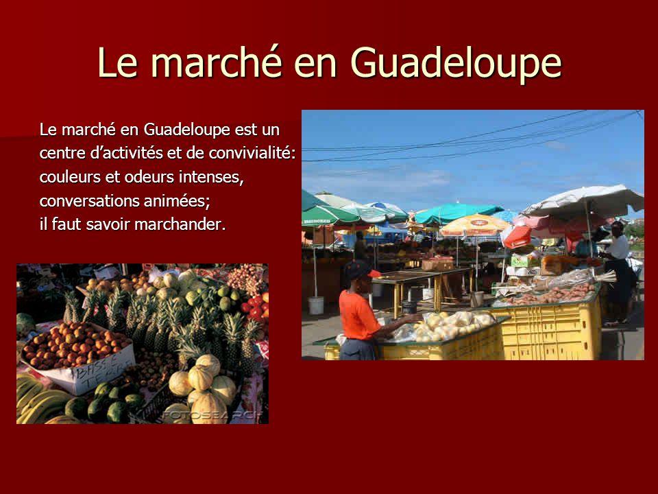 Le marché en Guadeloupe