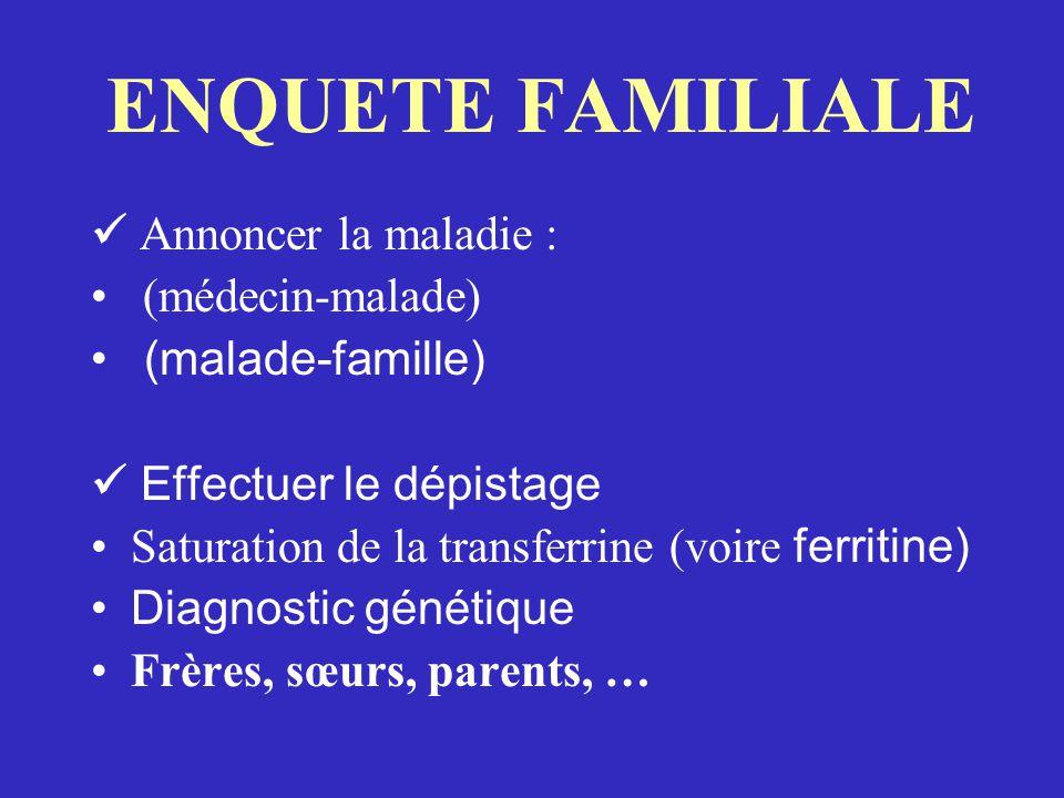 ENQUETE FAMILIALE  Annoncer la maladie : (médecin-malade)
