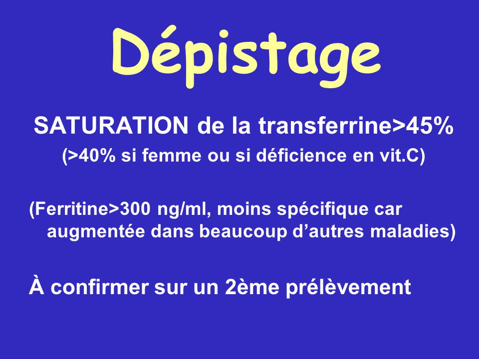 Dépistage SATURATION de la transferrine>45%